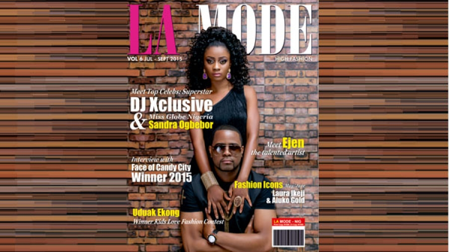 DJ Xclusive & Miss Globe Nigeria Sandra Ogbebor Cover La Mode Magazine's 'High Fashion' Issue
