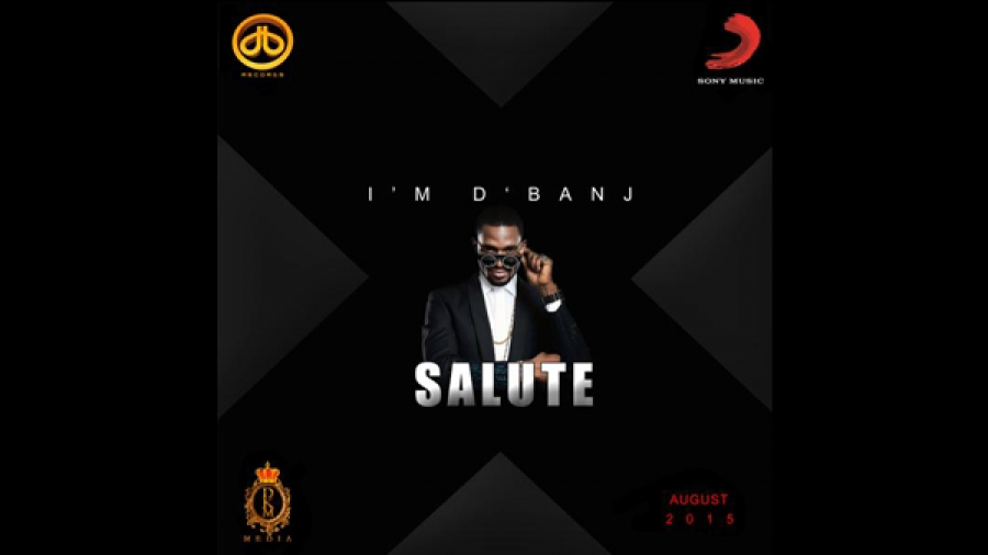 New Music: D'banj – Salute Feat. Ice Prince