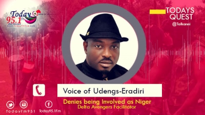Todays Quest: Listen to Udengs Eradiri as he Speaks to Today 95.1Fm on the allaegation against him as Sponsor of Niger Delta Avengers